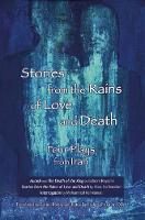 Beyza'ie, Bahram, Na'lbandian, Abas, Rahmanian, Mohammad - Stories from the Rains of Love and Death: Four Plays from Iran - 9780887548192 - V9780887548192