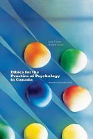 Truscott, Derek - Ethics for the Practice of Psychology in Canada - 9780888646521 - V9780888646521