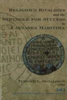 - Religious Rivalries and the Struggle for Success in Caesarea Maritima - 9780889203488 - V9780889203488