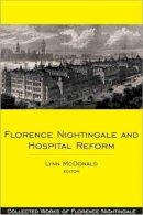 - Florence Nightingale and Hospital Reform - 9780889204713 - V9780889204713