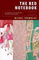 Tremblay, Michel - The Red Notebook (The Notebook Series) - 9780889225886 - V9780889225886