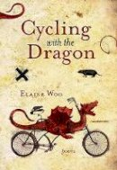 Woo, Elaine - Cycling with the Dragon - 9780889713017 - V9780889713017