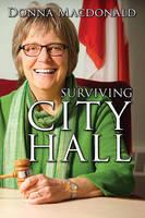 Macdonald, Donna - Surviving City Hall - 9780889713208 - V9780889713208
