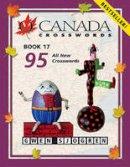 Sjogren, Gwen - O Canada Crosswords Book 17 - 9780889713222 - V9780889713222
