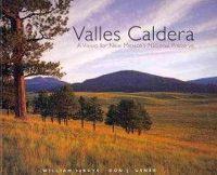 Debuys, William, Usner, Don J. - Valles Caldera - 9780890135624 - V9780890135624