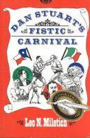 Miletich, Leo N. - Dan Stuart's Fistic Carnival - 9780890966150 - KEX0225862