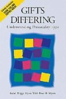 Myers, Isabel Briggs - Gifts Differing: Understanding Personality Type - 9780891060741 - V9780891060741