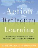 Rimanoczy, Isabel; Turner, Ernie - Action Reflection Learning (TM) - 9780891064039 - V9780891064039