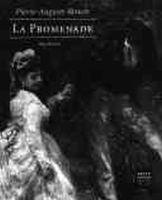 House, John - Pierre-Auguste Renoir: La Promenade (Getty Museum Studies on Art) - 9780892363650 - KEX0212702