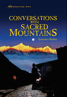 Brahm, Laurence - Conversations with Sacred Mountains: Himalayan Trilogy Book II - 9780892542215 - V9780892542215