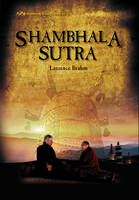 Brahm, Laurence J. - Shambhala Sutra: Himalayan Trilogy Book III - 9780892542222 - V9780892542222