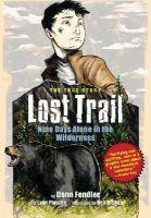 Fendler, Donn - Lost Trail: Nine Days Alone in the Wilderness - 9780892729456 - V9780892729456