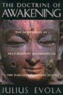 Evola, Julius - The Doctrine of the Awakening - 9780892815531 - V9780892815531