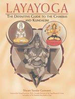Goswami, Shyam Sundar - Laya Yoga - 9780892817665 - V9780892817665