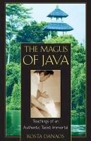 Danaos, Kosta - The Magus of Java: Teachings of an Authentic Taoist Immortal - 9780892818136 - V9780892818136