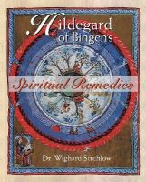 Wighard Strehlow - Hildegard of Bingen's Spiritual Remedies - 9780892819850 - V9780892819850