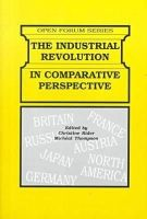 Christine Rider and Míchéal Thompsom (Eds.) - The Industrial Revolution in Comparative Perspective (Open Forum Series) - 9780894649905 - KST0002903