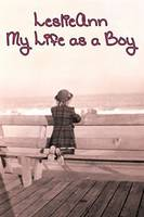 Gold, E. J. - Leslieann: My Life as a Boy - 9780895561367 - V9780895561367