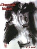 Gold, E. J. - Charcoal Nudes - 9780895562555 - V9780895562555
