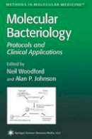 - Molecular Bacteriology: Protocols and Clinical Applications (Methods in Molecular Medicine) - 9780896034983 - V9780896034983