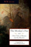 Jacobs, W. W. - The Monkey's Paw and Other Tales of Mystery and the Macabre - 9780897334419 - V9780897334419