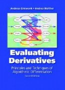 Griewank, Andreas; Walther, Andrea - Evaluating Derivatives - 9780898716597 - V9780898716597