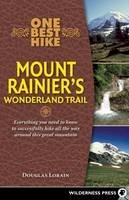 Lorain, Doug - One Best Hike: Mount Rainier's Wonderland Trail - 9780899976556 - V9780899976556