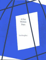 Liu Hongbin - A Day within Days - 9780900055102 - V9780900055102