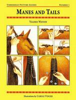 Valerie Watson - Manes and Tails (Threshold Picture Guides) - 9780901366320 - V9780901366320