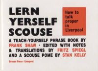 Shaw, Frank; etc. - How to Talk Proper in Liverpool - 9780901367013 - V9780901367013