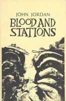 Jordan, John - Blood and Stations - 9780902996403 - KHS1010569