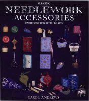 Andrews, Carol - Making Needlework Accessories Embroidered with Beads - 9780903585330 - V9780903585330