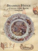 Louise Irvine - Brambly Hedge Collectors Book - 9780903685658 - V9780903685658