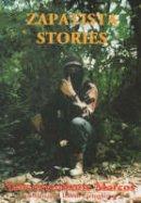 Marcos, Subcomandante; Subcommandante Marcos - Zapatista Stories - 9780904872361 - V9780904872361