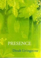 DINAH LIVINGSTONE - Presence - 9780904872392 - V9780904872392