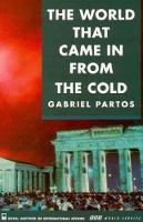 Gabriel Partos - The World That Came in from the Cold: Perspectives from East and West on the Cold War - 9780905031583 - KST0000934