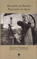 Agnes O'Farrelly, Riona Ni Congail - Smaointe ar Árann:  Thoughts on Aran - 9780905223728 - 9780905223728