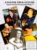 Raven, Michael - English Folk Guitar, Songs and Instrumentals - 9780906114742 - V9780906114742
