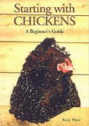Thear, Katie - Starting with Chickens - 9780906137277 - V9780906137277