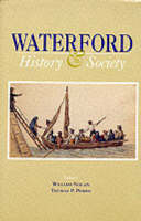 - Waterford: History and Society - Interdisciplinary Essays on the History of an Irish County - 9780906602201 - 0906602203
