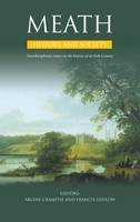 - Meath History and Society: Interdisciplinary Essays on the History of an Irish County - 9780906602799 - 9780906602799