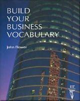 Flower, John - Build Your Business Vocabulary (Language Teaching Publications) - 9780906717875 - V9780906717875
