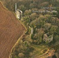 Gamble, Barry - Cornish Mines: Gwennap to the Tamar (Pocket Cornwall) - 9780906720820 - V9780906720820