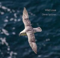 Spooner, Derek - Wild Looe (Pocket Cornwall) - 9780906720943 - V9780906720943