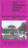 Boast, Mary - East Dulwich and Peckham Rye 1914: London Sheet 117.3 (Old O.S. Maps of London) - 9780907554721 - V9780907554721