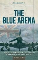 Spurdle, Bob - The Blue Arena - 9780907579984 - V9780907579984