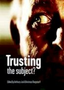 - Trusting the Subject? - 9780907845867 - V9780907845867