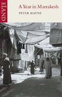 Peter Mayne - A Year in Marrakesh - 9780907871088 - V9780907871088