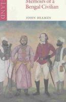 Beames, John - Memoirs of a Bengal Civilian - 9780907871095 - V9780907871095