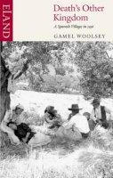 Woolsey, Gamel - Death's Other Kingdom - 9780907871194 - V9780907871194